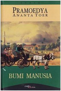 Kumpulan Tugas Bahasa Indonesia Review Novel Bumi Manusia Karya Pramoedya Ananta Toer