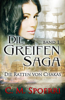 http://www.amazon.de/Die-Greifen-Saga-Band-Ratten-Chakas-ebook/dp/B00XWZ9I9Y/ref=sr_1_1?ie=UTF8&qid=1437487233&sr=8-1&keywords=greifen+saga
