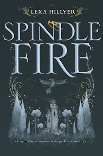 Spindle Fire by Lexa Hillyer | Cover Love