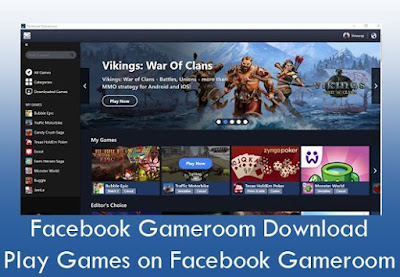 How To Download And Play Games on Facebook Gameroom - Facebook Gameroom Download