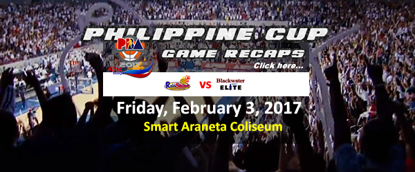 List of PBA Game(s) Friday February 3, 2017 @ Smart Araneta Coliseum
