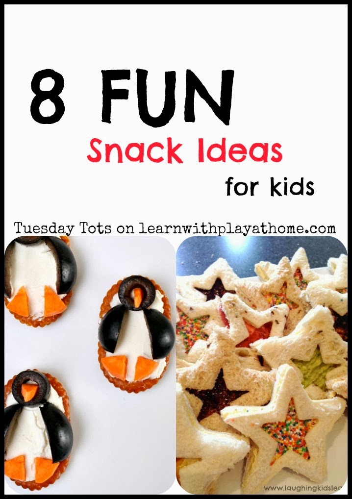 Learn With Play At Home: 8 Fun Snack Ideas For Kids