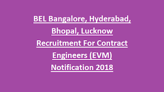 Bharat Electronic Ltd BEL Bangalore, Hyderabad, Bhopal, Lucknow Recruitment For Contract Engineers (EVM) Notification 2018