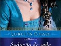 Resenha Sedução da Seda - As Modistas # 1 - Loretta Chase