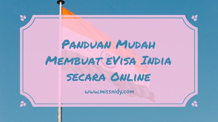 panduan cara membuat visa india secara online