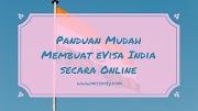 Panduan Lengkap Membuat e-Visa India Online