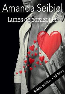 Lunes De Corazones: Relato Erotico PDF