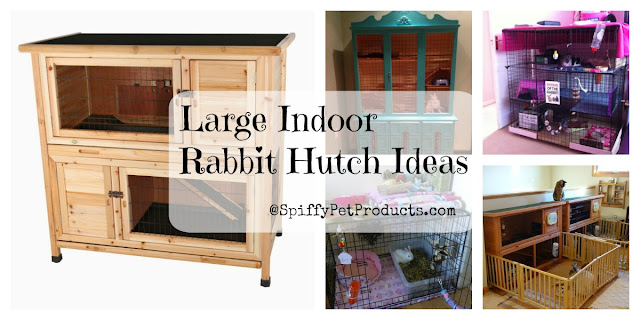 Large Indoor Rabbit Hutch, DIY Rabbit Cage Ideas & Accessories - Spiffy Pet Products: Large Indoor Rabbit Hutch, DIY Rabbit Cage