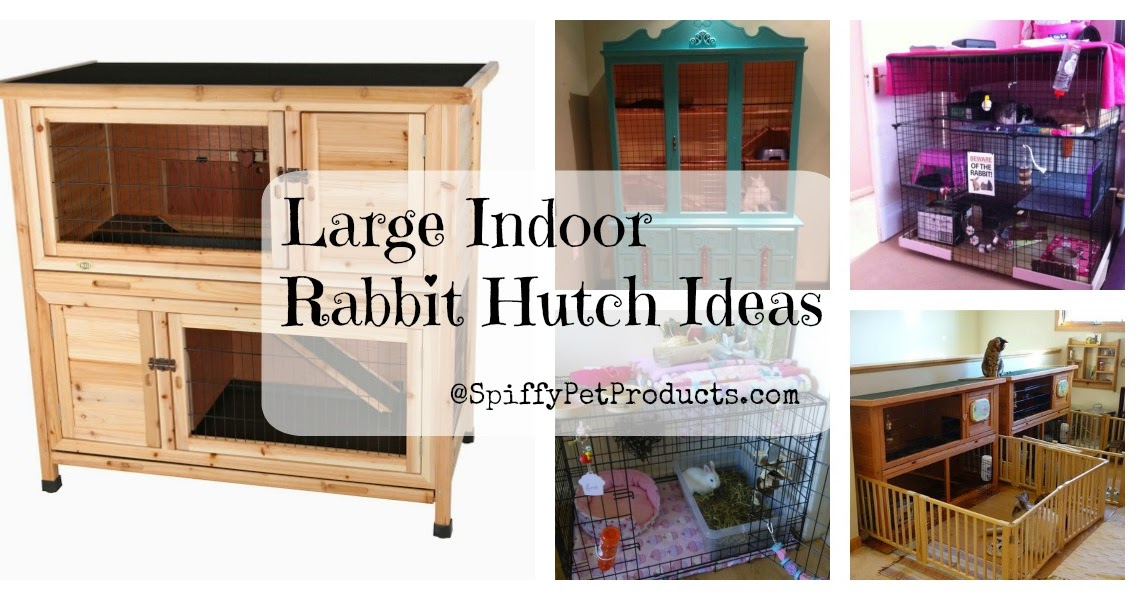 Spiffy Pet Products Large Indoor Rabbit Hutch Diy Rabbit