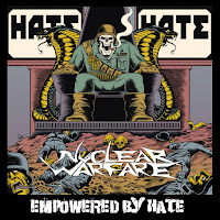 "Nuclear Warfare - ""Empowered by Hate"""