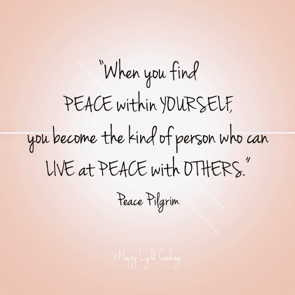 Happy Light Coaching Peace Within Leads To Peace With Others