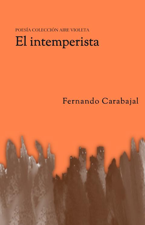 #POESÍA #EPUB El intemperista, de Fernando Carabajal