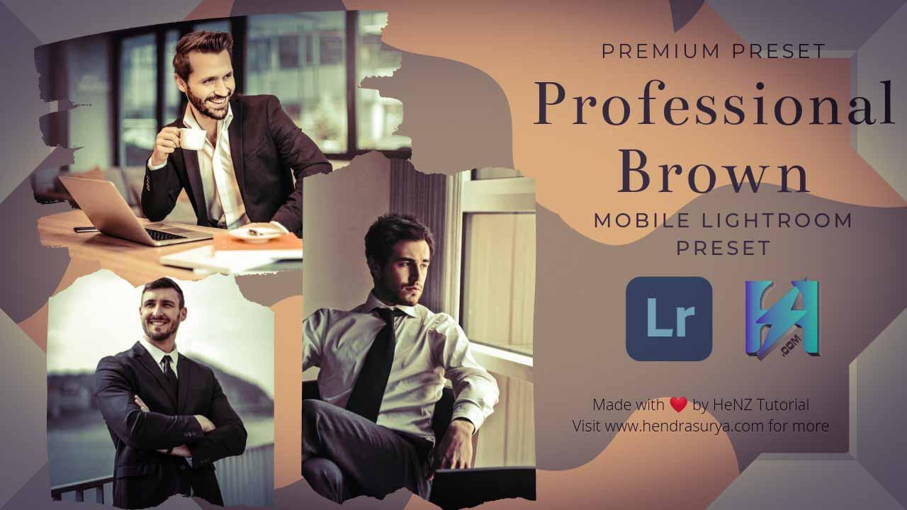 Professional Brown Mobile Lightroom Preset