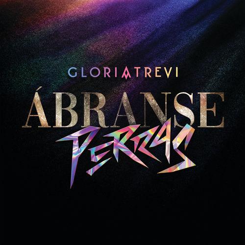 Gloria Trevi - Ábranse Perras - Single [iTunes Plus AAC M4A]