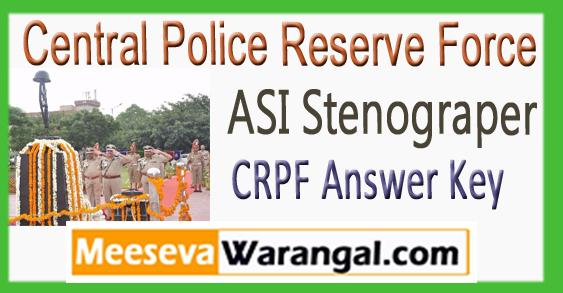 CRPF ASI Stenograper Answer Key Expected Cut Off 2017