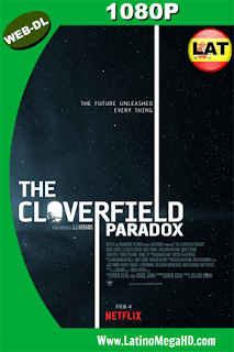 The Cloverfield Paradox (2018) Latino HD WEB-DL 1080p - 2018