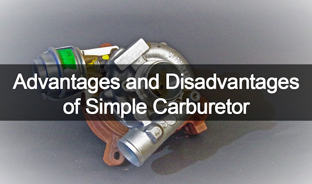 advantages and disadvantages of simple carburetor