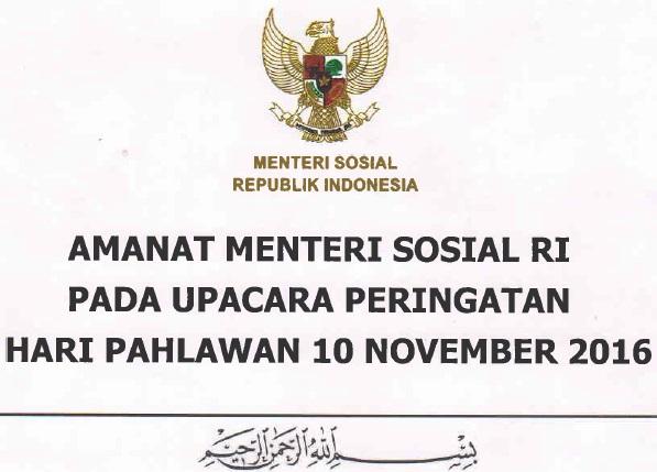 Amanat Menteri Sosial RI pada Upacara Peringatan Hari Pahlawan 10 November 2016