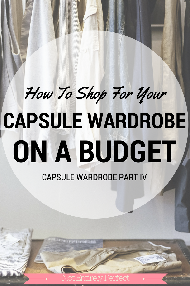 Build Your Capsule Wardrobe on a Budget