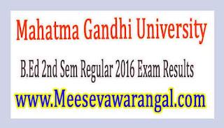Mahatma Gandhi University B.Ed 2nd Sem Regular 2016 Exam Results