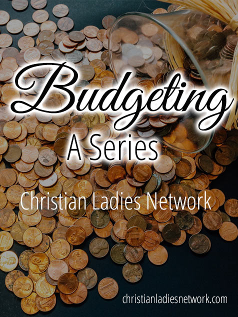 Budgeting A Series l christianladiesnetwork.com
