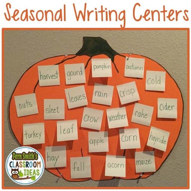 http://www.fernsmithsclassroomideas.com/2015/09/seasonal-writing-centers.html