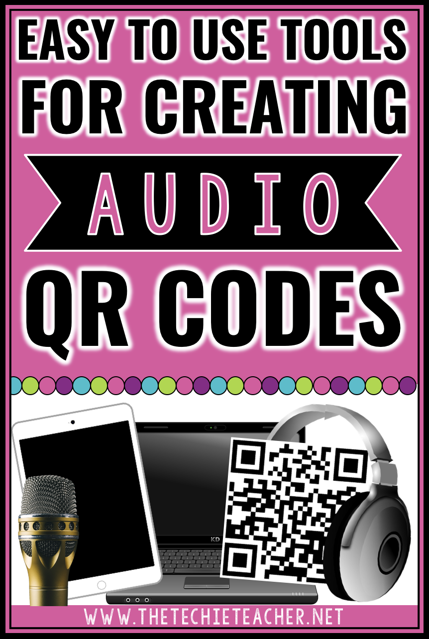 Easy to use tools for creating audio QR codes for the classroom using Chromebooks, laptops, computers, iPads and other tablets.