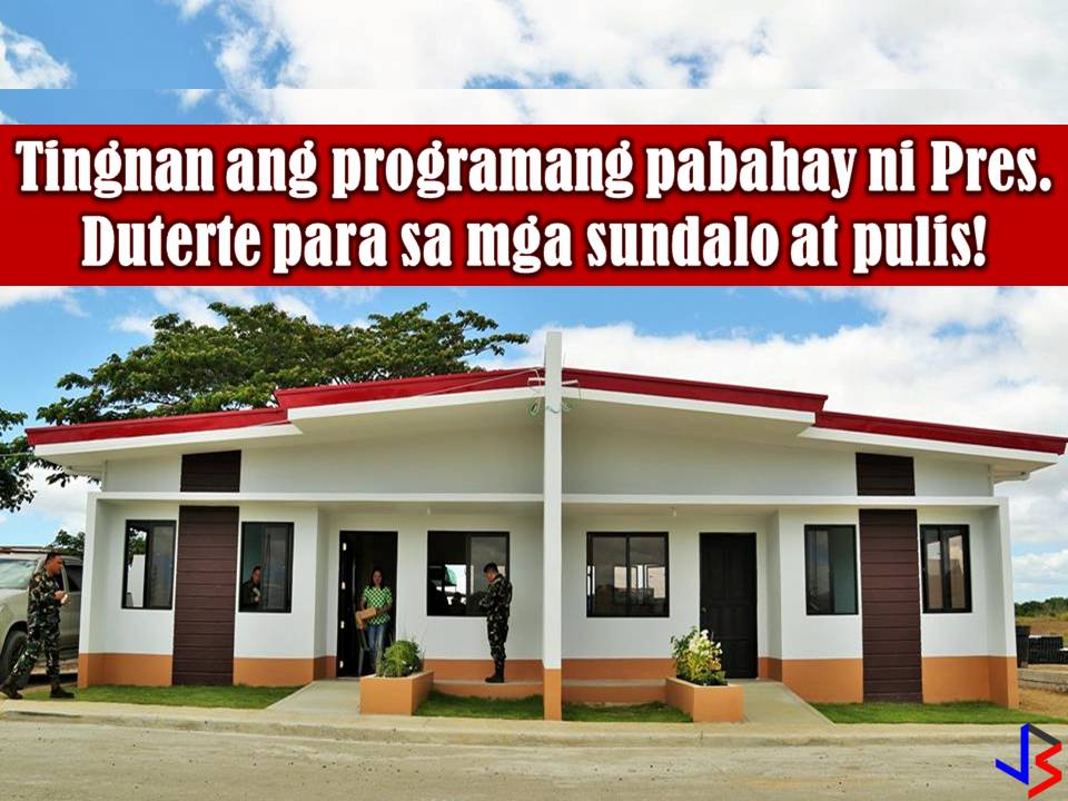 Soldiers and policemen all over the country will all soon benefit the affordable housing project of President Rodrigo Duterte through National Housing Authority (NFA).