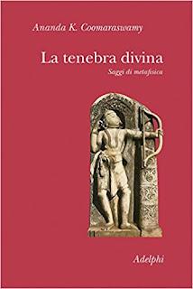 La tenebra divina di Ananda K. Coomaraswamy PDF