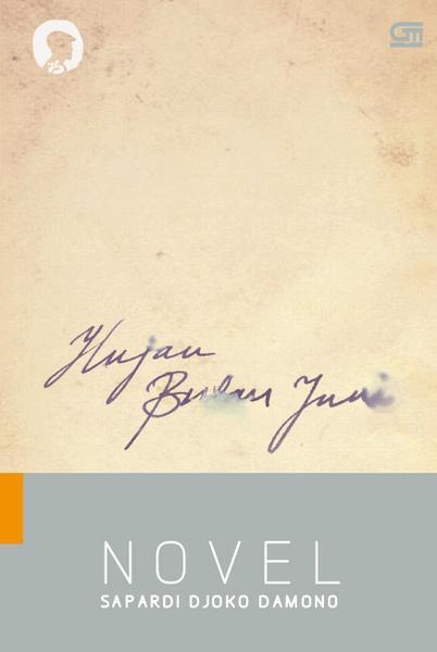 kubikel romance hujan bulan juni novel by sapardi djoko damono