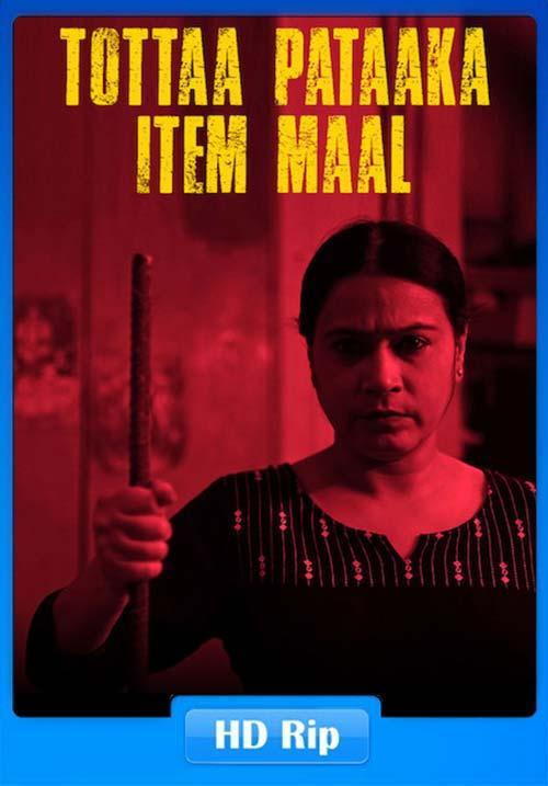 Tottaa Pataaka Item Maal 2018 720p Hindi HDRip ESubs x264 | 480p 300MB | 100MB HEVC Poster
