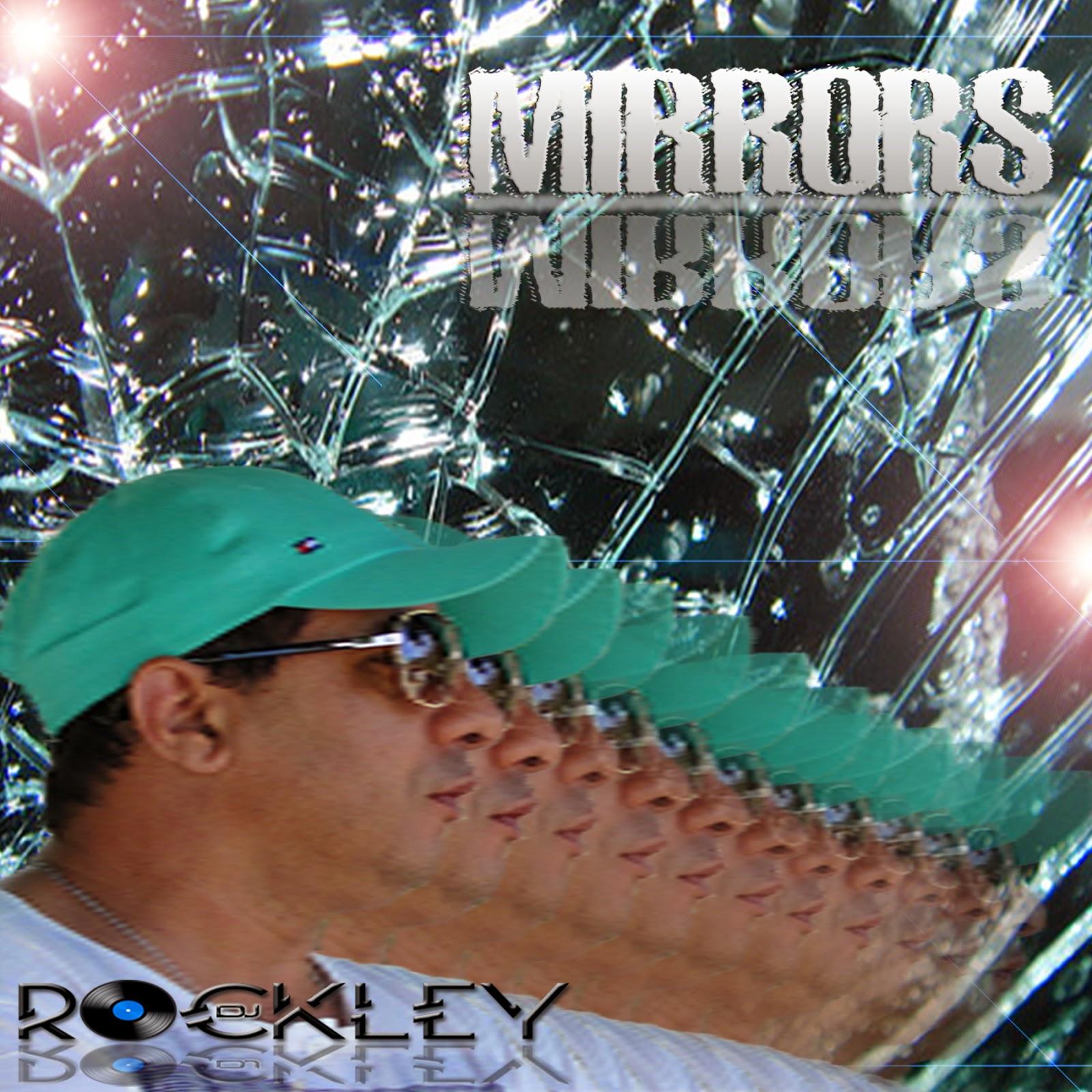 DJ Rockley - MIRRORS