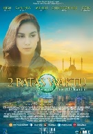 Sinopsis Film 2 BATAS WAKTU (2016)