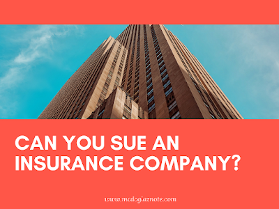 Can You Sue An Insurance Company?
