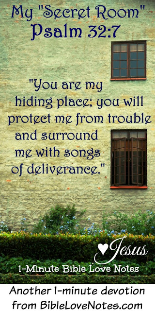 Psalm 32:7- God is my Hiding Place where I find love and protection