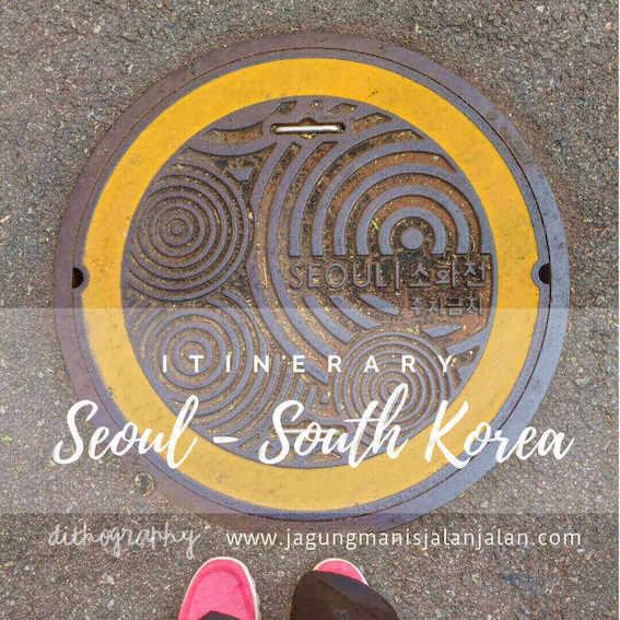 Itinerary 6 Hari di Seoul Korea Selatan