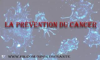 La prévention du cancer