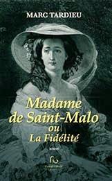 Madame de Saint-Malo ou la fidélité