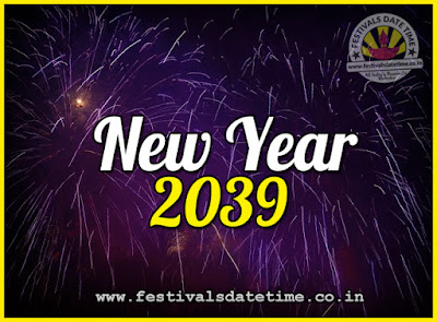 2039 New Year Date & Time, 2039 New Year Calendar