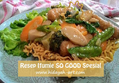 Resep Ifumie SO GOOD Spesial