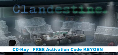 Clandestine free steam activation code