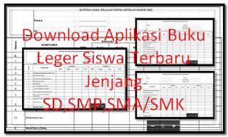 Download Aplikasi Buku Leger Siswa Terbaru Jenjang SD,SMP,SMA/SMK