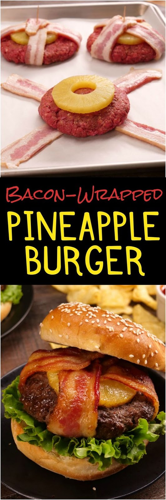 Bacon-Wrapped Pineapple Burger