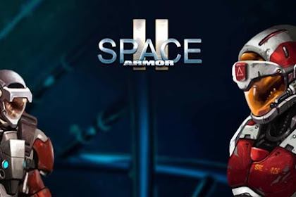 Space Armor 2 MOD APK v1.2.5 Full Hack Android Unlimited Money / Ammo Update Terbaru 2018