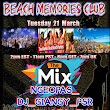 ► TODAY ◄ ⚠WARNING! ◢◤◢◤◢◤ ► 4√ LIVE DJ's ◄► BEACH MEMORIES CLUB ◄ ►◢◤◢◤◢◤ACTION◥◣◥DONT MISS IT ◣