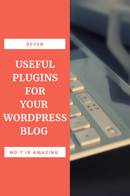 Top 7 useful wordpress plugins for your blog