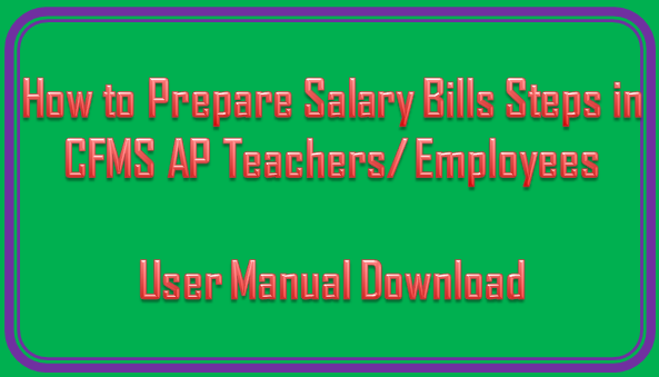 How to Prepare Salary Bills Steps in CFMS AP Teachers/ Employees