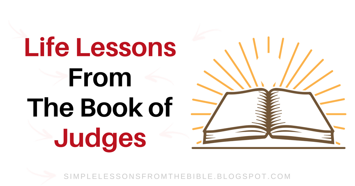 8 Life Lessons from The Book of Judges | Judges Bible Study - Free