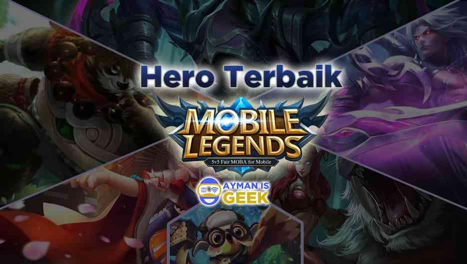 Hero Terbaik Mobile Legend untuk Setiap Rolenya Terbaru