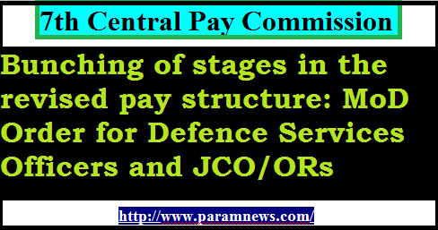 7th-cpc-bunching-of-stages-mod-order-jco-ors-paramnews